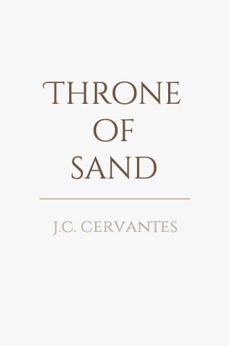 Throne of Sand by author J.C. Cervantes