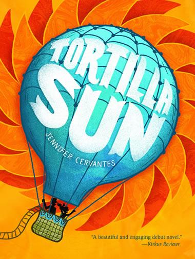 Tortilla Sun by author J.C. Cervantes